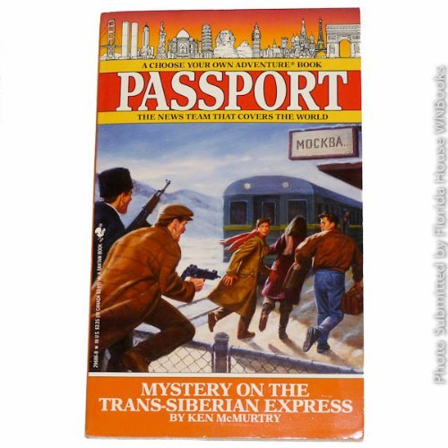 Mystery on the Trans-Siberian Express (Choose Your Own Adventure, Passport No. 5)