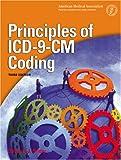 Principles of ICD-9-CM Coding, Deborah J. Grider, 1579476589