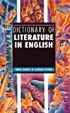 Dictionary of Literature in English, Neil King and Sarah King, 1579583814