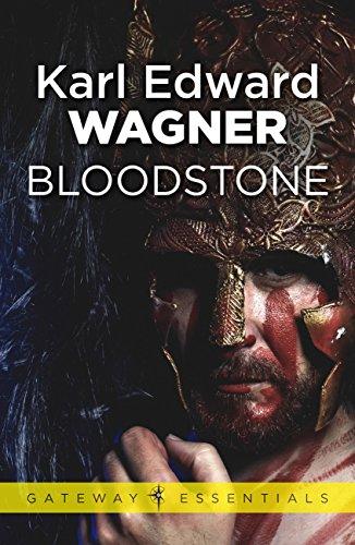 Bloodstone (Kane Book 2) (Gods In Darkness The Complete Novels Of Kane)