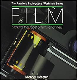Film: Making the Most of Films and Filters by Films (1988-08-01)