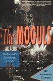 The Moguls, Norman Zierold, 1879505029