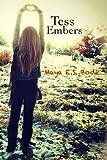 Tess Embers, Maya E. S. Bode, 1492715964