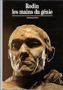 Rodin : Les mains du génie par Pinet