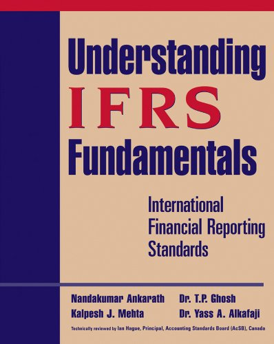 Understanding IFRS Fundamentals: International Financial Reporting Standards