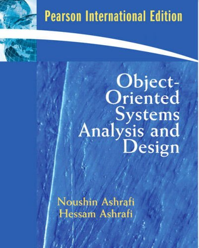 noushin ashrafi and hessan ashrafi object oriented systems analysis and design pearson education Object oriented systems analysis and design (ebook) noushin ashrafi, hessam ashrafi adobe drm pdf.