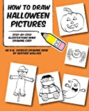How to Draw Halloween Pictures, Heather Wallace, 1492903019