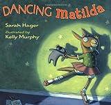 Dancing Matilda, Sarah Hager, 0060514523
