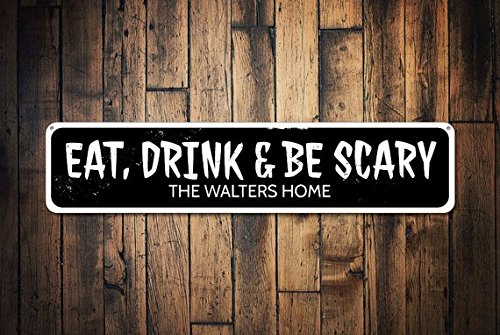 Eat Drink & Be Scary Sign, Personalized Family Name Halloween Sign, Metal Halloween Decor, Haunted House Sign,Metal Sign, 4