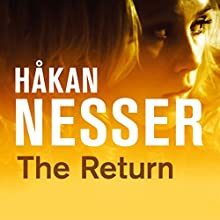 The Return Audiobook by Håkan Nesser Narrated by David Timson