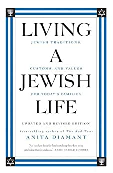 Living a Jewish Life, Updated and Revised Edition: Jewish Traditions, Customs and Values fo by [Diamant, Anita, Cooper, Howard]