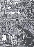 Histoire d'Une Révanche 1st Edition
