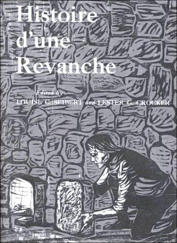 Histoire D'Une Révanche (French Edition)