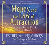 img - for Money, and the Law of Attraction 8-CD Set: Learning to Attraction Wealth, Health, and Happiness [MONEY & THE LAW OF ATTRACT] book / textbook / text book