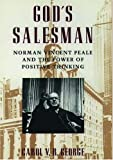 img - for God's Salesman: Norman Vincent Peale and the Power of Positive Thinking (Religion in America) book / textbook / text book