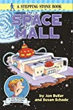 Space Mall, Jon Buller and Susan Schade, 0679879196