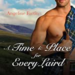 A Time & Place for Every Laird: A Laird for All Time, Book 2 | Angeline Fortin