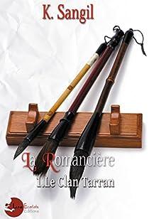 Le clan Tarran, tome 1 : La romancière par Sangil