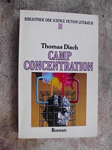 Thomas M. Disch - Camp Concentration. SF-Roman
