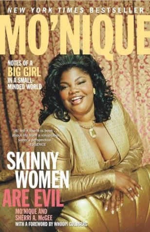 Skinny Women Are Evil: Notes of a Big Girl in a Small-Minded World