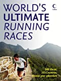 The World's Ultimate Running Races, Angela Mudge, 0007431902