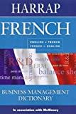 Harrap French Business Management Dictionary, , 0245606637