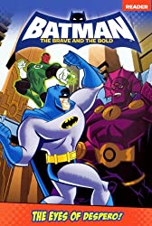 Batman The Brave and The Bold Reader: The Eyes of the Despero!