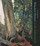 img - for Winslow Homer in the Adirondacks (New York State Series) book / textbook / text book