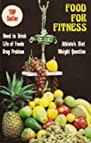 Food for Fitness, Editors, 0890370532