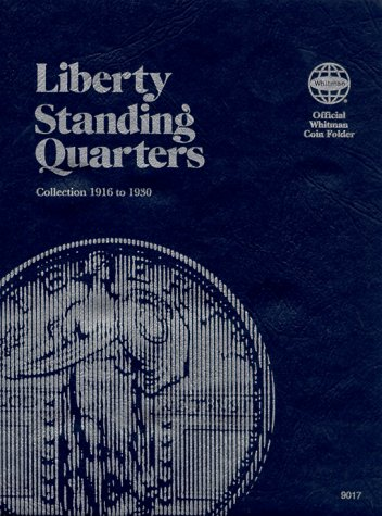 Coin Folders Quarters: Liberty Standing (Official Whitman Coin Folder)