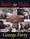 Battle for Malta, George Forty, 0711029407