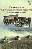 Understanding Operation Enduring Freedom: Afghanistan 2001-2014