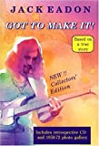 img - for Got to Make It! Collectors' Edition by Jack Eadon (2004-07-03) book / textbook / text book