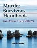 Murder Survivor's Handbook, Connie Saindon, 0989691306