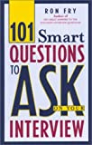 101 Smart Questions to Ask on Your Interview, Ron Fry, 1564146693