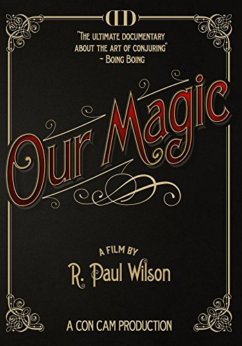 Our Magic: The Real Secrets