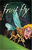 Fruit Fly, Janice Tucker, 1932764003