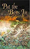 img - for Put the Boys in: The Story of the Virginia Military Institute Cadets at the Battle of New Market book / textbook / text book