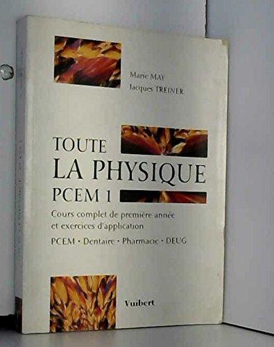 Toute la physique, PCEM 1