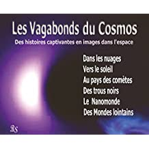 Les Vagabondes du Cosmos Anthologie (French Edition)