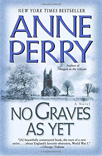 No Graves As Yet: A Novel (World War I) - Grave Maurice