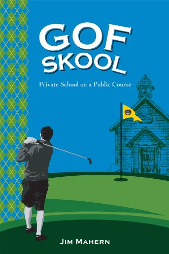 Public Golf Course - Gof Skool: Private School on a Public Course