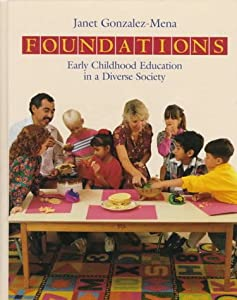 Foundations Of Early Childhood Book By Janet Gonzalez Mena