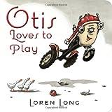 Otis Loves to Play, Loren Long, 0448462702