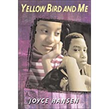 Yellow Bird and Me (163rd Street Trilogy)