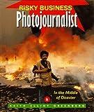 Photojournalist, Keith Elliot Greenberg, 1567111572