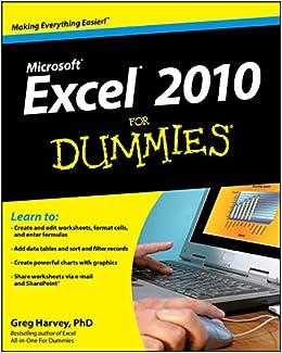 excel 2010 for dummies greg harvey 9780470489536 amazon com books
