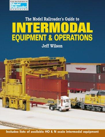 The Model Railroader's Guide to Intermodal Equipment & (Intermodal Equipment)