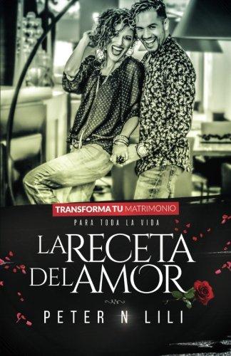 La Receta del Amor (Spanish Edition): Peter n Lili, Miriam ...