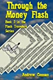 img - for Through the Money Flash (The Flash Travelers Series Book 2) book / textbook / text book